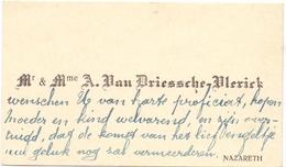 Visitekaartje - Carte Visite - Mr & Mme A. Van Driessche - Vlerick   - Nazareth - Cartes De Visite