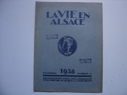 1938 LA VIE EN ALSACE Novembre Tampon GRAND HOTEL HOHWALD Jacques Rothmuller SANS LE SUPPLEMENT - Alsace