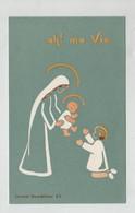 Image Religieuse Oh! Ma Vie Carmel Montélimar Première Communion Vial Ste Thérèse De La Plaine 1968 - Images Religieuses