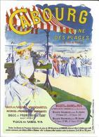 Cabourg, Reine Des Plages, à 4h De Paris - Reproduction D'affiche Ancienne, Côte Fleurie (Calvados, 14) - Cabourg