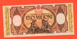 Lotteria Promo Fac Simile Biglietto Lotteria Agnano Premio Da 150,000 Credo Anni '70 - Pubblicitari