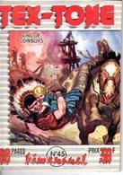 TEX TONE - N° 45 - MARS 1959 - EDITEUR IMPERIA - SUPERBE ETAT - WESTERN COW BOY INDIENS - - Petit Format