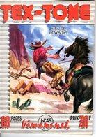 TEX TONE - N° 49 - MAI 1959 - EDITEUR IMPERIA - SUPERBE ETAT - WESTERN COW BOY INDIENS - - Petit Format