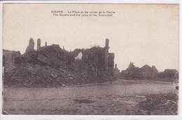 59 NIEPPE La Place Et Les Rines De La Mairie ,the Square And The Ruins Of The Town Hall ,écrit Par Un Artificier - France