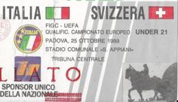 Biglietto ITALIA-SVIZZERA UNDER 21 1989 - Calcio