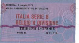 Biglietto ITALIA SERIE B-BELGIO II DIVISIONE 01/05/1975 - Calcio