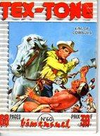 TEX TONE - N° 61 - OCTOBRE 1959 - EDITEUR IMPERIA - SUPERBE ETAT - WESTERN COW BOY INDIENS - - Petit Format