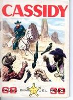 CASSIDY - N° 147 - NOVEMBRE 1958 - EDITEUR IMPERIA - SUPERBE ETAT - WESTERN COW BOY INDIENS - - Petit Format