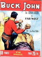BUCK JOHN - N° 68 - JUILLET 1956 - EDITEUR IMPERIA - BON ETAT - WESTERN COW BOY INDIENS - - Petit Format