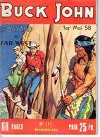 BUCK JOHN - N° 111 - MAI 1958 - EDITEUR IMPERIA - SUPERBE ETAT PROCHE DU NEUF - WESTERN COW BOY INDIENS - - Petit Format