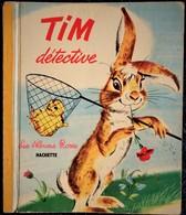 TIM Détective  - Les Albums Roses - Hachette - ( E.O 1962 ) . - Books, Magazines, Comics