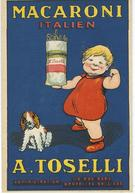 Superbe Illustration - Publicité MACARONI TOSELLI - Reclame