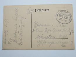 1915 , METZ - FRANKFURT , Bahnpoststempel Auf Karte - Alsace-Lorraine