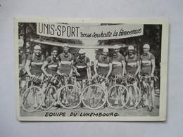 EQUIPE DU LUXEMBOURG      (  TOUR DE FRANCE ? )   PUB  UNIS-SPORT      TTB - Ciclismo