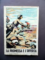 La Promessa E L'Offerta Memorie Sottotenente Lapucci AOI 1936 Ravenna 1939 - Libros, Revistas, Cómics