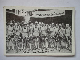 EQUIPE  DU SUD-EST      (  TOUR DE FRANCE ? )   PUB  UNIS-SPORT      TTB - Ciclismo
