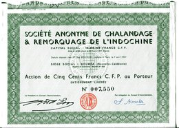 S.A. De CHALANDAGE & REMORQUAGE De L'INDOCHINE; Action De 500 Francs C.F.P. - Asia