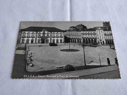 ANTIQUE PHOTO POSTCARD PORTUGAL BRAGA - CAMARA MUNICIPAL E PRAÇA DO MUNICIPIO UNUSED - Braga