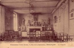CPA De BESANCON - Pensionnat Notre-Dame. La Chapelle. Edition David Et Vallois. Non Circulée. Bon état. - Besancon