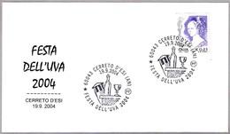 FIESTA DE LA UVA 2004 - GRAPE FEST. VINO - WINE. Cerreto D'Esi, Ancona, 2004 - Vinos Y Alcoholes