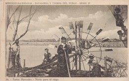 CARTOLINA - ARGENTINA - MISSIONI SALESIANE - PATAGONIAE TERRA DEL FUOCO - SERIE IV - FORTIN MERCEDES NORIA PARA EL RIEGO - Argentina