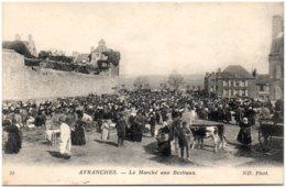 50 AVRANCHES - Le Marché Aux Bestiaux - Avranches