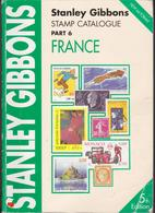 STANLEY GIBBONS STAMP CATALOGUE 2001 FRANCE COLONIES ANDORRE MONACO CONGO MADAGASCAR INDOCHINE LIBAN SOUDAN POLYNESIE... - France
