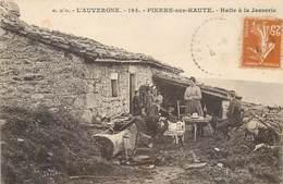 CPA 42 Loire Limite Puy De Dôme AUVERGNE - PIERRE SUR HAUTE - Halte à La Jasserie - Autres Communes