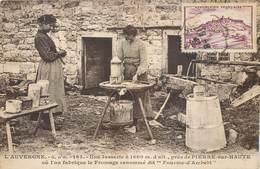 CPA 42 Loire & Puy De Dôme AUVERGNE PIERRE SUR HAUTE - Jasserie Où L'on Fabrique Le Fromage Renommé Dit Fourme D'Ambert - Autres Communes
