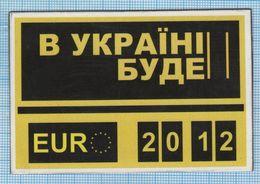 UKRAINE / Flexible Magnet / Football UEFA Europe Championship. EURO 2012 - Sports
