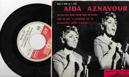 * AÏDA AZNAVOUR * PAR CE CRI/L'AMOUR EST LA/DANSONS..etc.. < EP 460 V 440 45 T. 4titres - 45 T - Maxi-Single