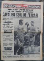 24 Heures Du Mans 1962.Ferrari.Panhard.Rudi Altig.Saint-Yorre.Vente D'un Courbet à Baden.Accidents En Série. - Newspapers