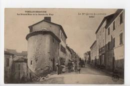 VIEILLE BRIOUDE - 43 - Haute Loire - La Grand'Rue Et La Route Du Puy - Brioude