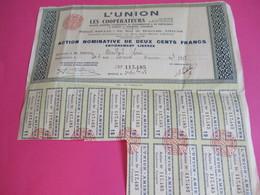 Action Nominative 200 Francs Libérée/L'UNION Coopérateurs/Soc Civ Ouv Coop/AMIENS/Somme-Laonnois-Beauvaisis/1948 ACT239 - Banque & Assurance