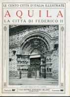 1920 Cento Città D' Italia Aquila - La Città Di Federico II - Ante 1900