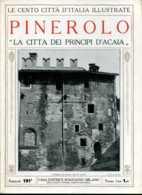 1920 Cento Città D' Italia Pinerolo-La Città Dei Principe D'Acaia - Ante 1900