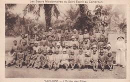 CARTOLINA - CAMERUN - YAOUNDE - L' ECOLE DES FILLES - LES SOEURS MISSIONNAIRES - Camerun
