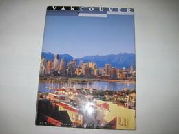 Beau Livre VANCOUVER The Art Of Living Well - Books, Magazines, Comics