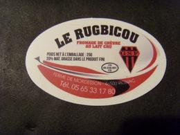 """17984- Etiquette De Cabécou """"Le Rugbicou"""" Thème Rugby Avec Le Logo Du GSF - Käse"""
