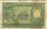 50 Lire - ITALIA ELMATA - D.M. 31.12.1951 - Firme: Bolaffi / Cavallaro / Giovinco - Serie 2717 - [ 2] 1946-… : Repubblica