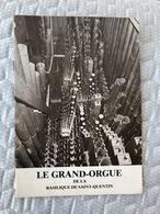 Le Grand Orgue De La Basilique De Saint Quentin - Livres, BD, Revues