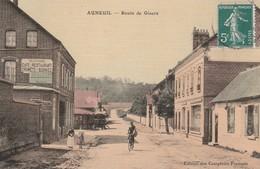 60390 AUNEUIL - ROUTE DE GISORS En 1910 - Auneuil
