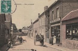 60390 AUNEUIL - RUE PRINCIPALE En 1910 - Auneuil