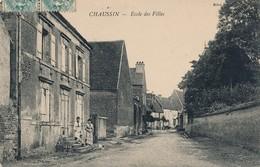 I67 - 39 - CHAUSSIN - Jura - Ecole Des Filles - Frankrijk