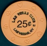 25¢ Casino Chip. Las Vegas Club, Las Vegas, NV. I08. - Casino