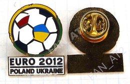 UKRAINE / Badge / POLAND / Pin. Football. Europe Championship. UEFA . EURO 2012. - Football