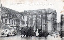 HAZEBROUCK: Bombardé, La Maison D'arrêt - Hazebrouck