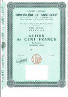 13-IMMOBILIERE DE SAINT-LOUP. MARSEILLE. Capital 1 404 000 F. Lot De 2 - Altri
