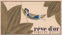 Carte Parfumée Art Deco Reve D Or Ll Piver Paris Salon De Coiffure G Odol Route De Fronton Lalande Toulouse - Anciennes (jusque 1960)