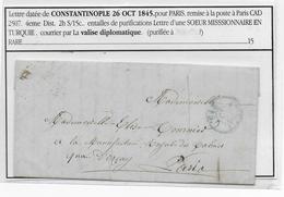1845 - MARITIME - LETTRE PURIFIEE De CONSTANTINOPLE (TURQUIE) Par VALISE DIPLOMATIQUE => PARIS - 1801-1848: Vorläufer XIX